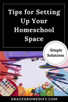 Tips for setting up your homeschool space