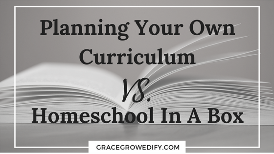 Planning Your Own Curriculum VS Homeschool In A Box
