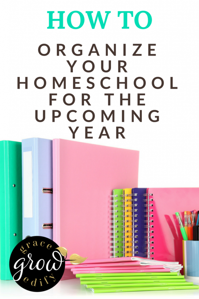 How to organize your homeschool for the upcoming year