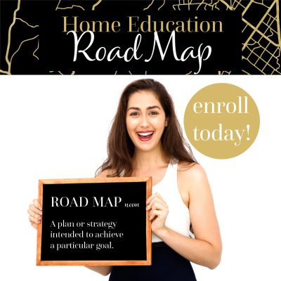 The Home Education Road Map - Course For Parents
