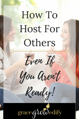 How to Host for Others Even if you arent ready