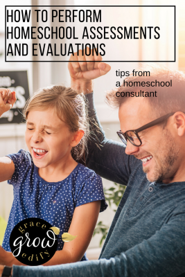 How to Perform Homeschool Assessments and Evaluations