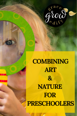 Combining Art and Nature for Preschoolers