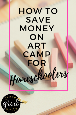 How to Save Money on Art Camp for Homeschoolers
