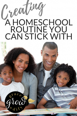 Creating a homeschool routine you can stick with