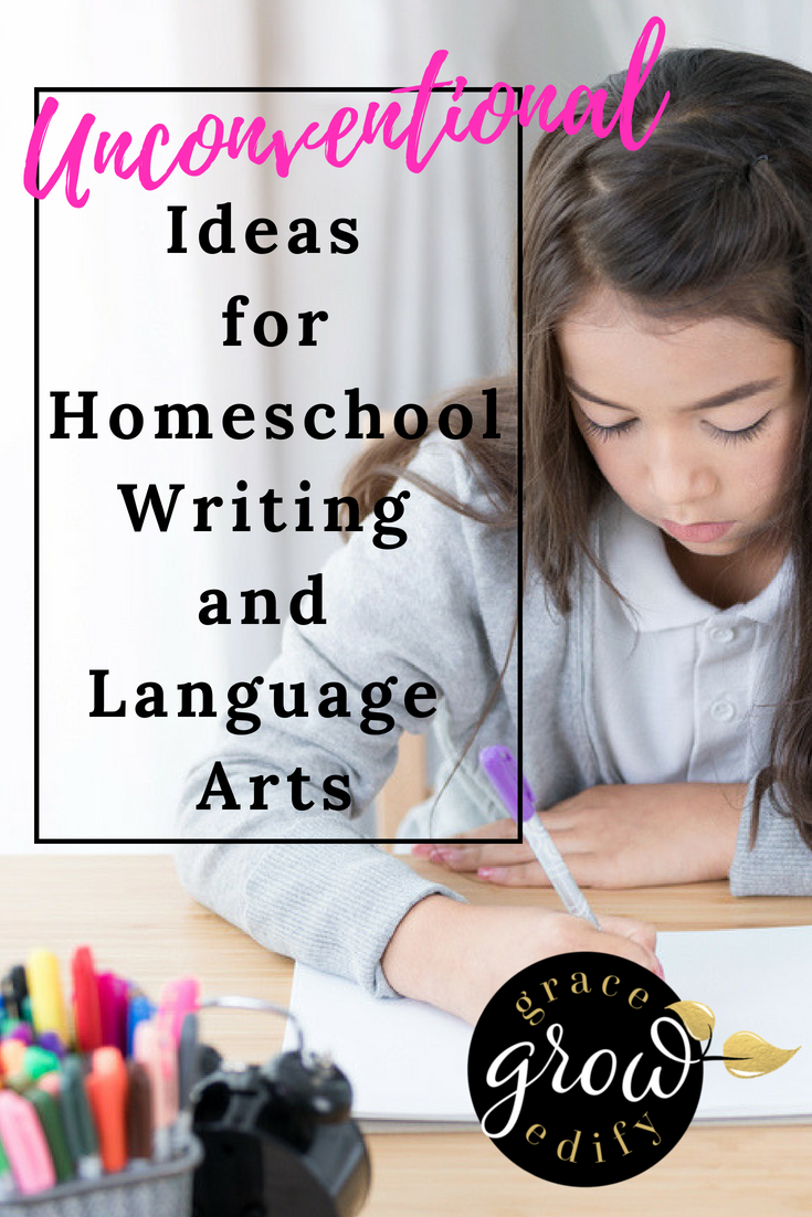 Unconventional Ideas for Homeschool Writing and Language Arts