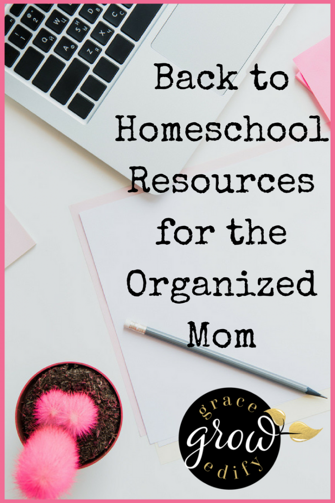 Back to Homeschool Resources for the Organized Mom
