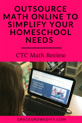 Outsource Math Online to Simplify Your Homeschool Needs • CTC Math