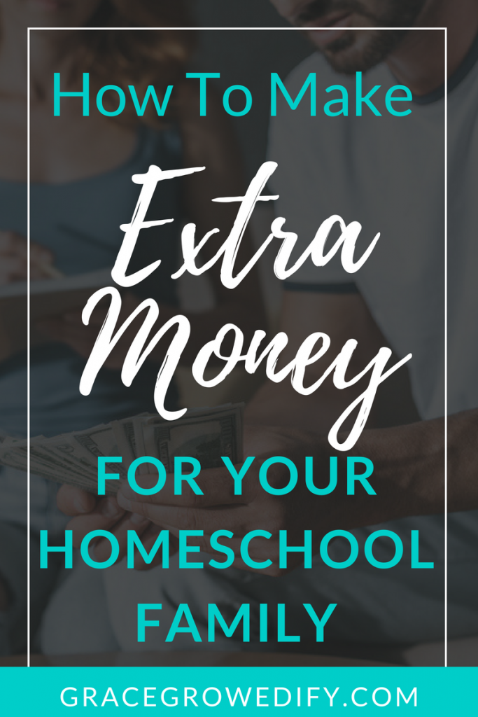 How to Make Extra Money for Your Homeschool Family