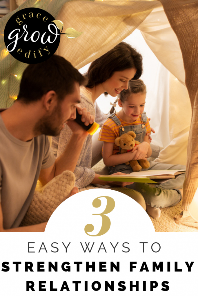 3 Easy Ways to Strengthen Family Relationships