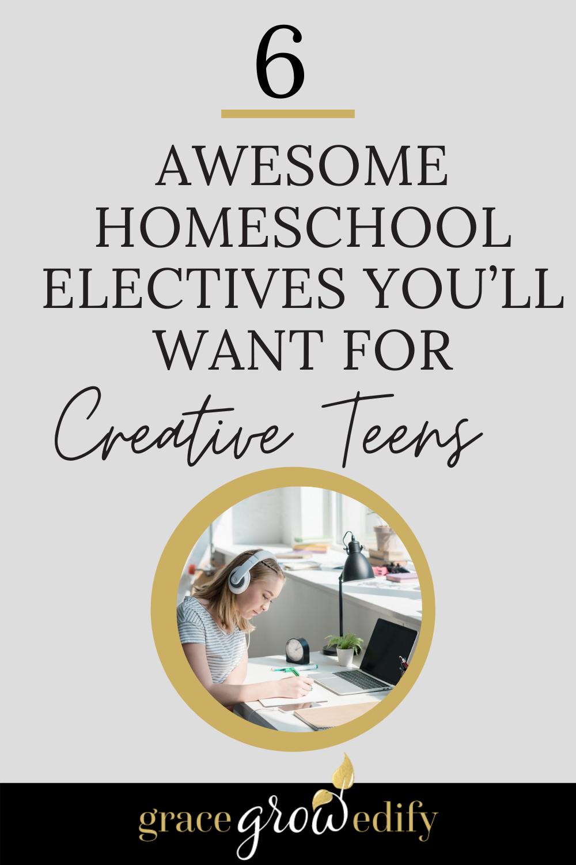 Homeschool Electives for Creative Teens