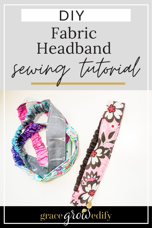DIY Fabric Headband Tutorial - Easily sew stylish fabric headbands in minutes! #sewingtutorial #diy #fabricheadband #diyheadband