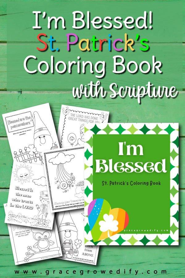 I'm Blessed Coloring Book - Scripture coloring book for St. Patrick's Day - #coloringbook #stpatricksday #stpatricksdayforkids #gratitudeforkids